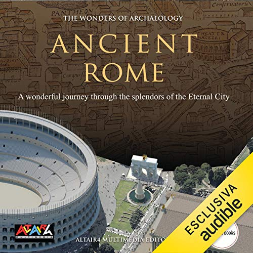 Ancient Rome (The wonders of Archaeology) audiobook cover art