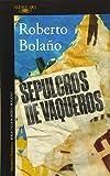 Sepulcros de vaqueros (Hispánica)