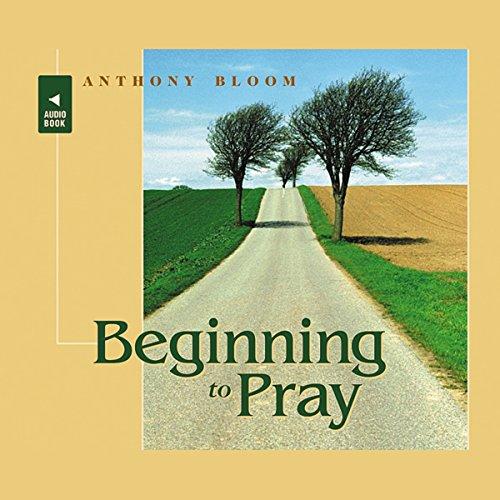 Beginning to Pray audiobook cover art
