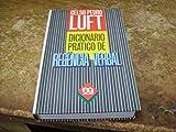 Dicionario Pratico De Regencia Verbal (Portuguese Edition)