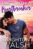 Pact with a Heartbreaker: A Best Friends to Lovers Summer Romance (Havenbrook Book 3) (English Edition)