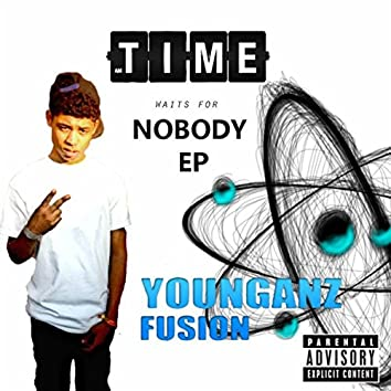 Time Waits for Nobody EP