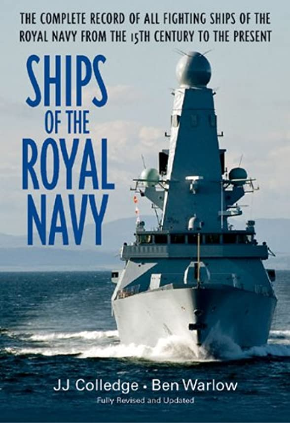 麺支配する肺炎Ships of the Royal Navy: The Complete Record of all Fighting Ships of the Royal Navy from the 15th Century to the Present (English Edition)