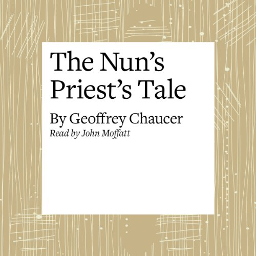 The Canterbury Tales: The Nun's Priest's Tale (Modern Verse Translation) audiobook cover art