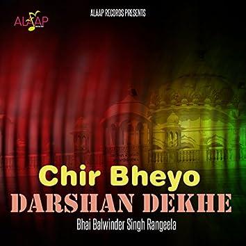 Chir Bheyo Darshan Dekhe