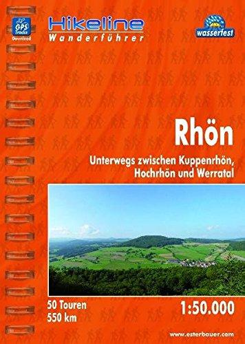 Hikeline Wanderführer Rhön, Unterwegs zwischen Kuppenrhön, Hochrhön und Werratal, Wanderführer mit Karte 1:50.000, wasserfest und reißfest, GPS zum Download