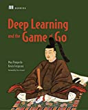 Deep Learning and the Game of Go - Max Pumperla