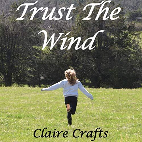 Trust the Wind audiobook cover art