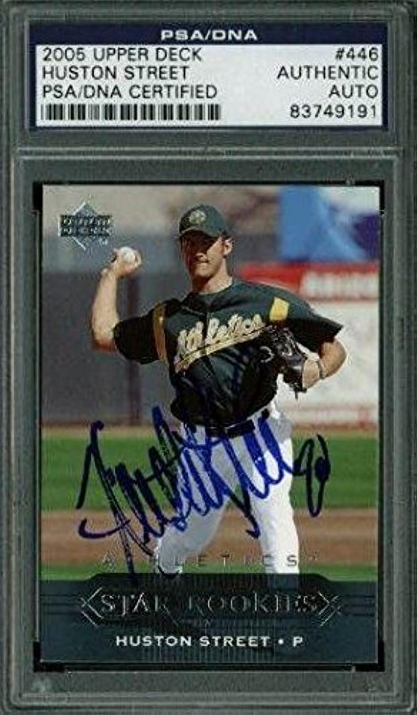 Athletics Huston Street Signed Card 2005 Upper Deck  446 SlabbedPSA DNA CertifiedBaseball Slabbed Autographed Cards
