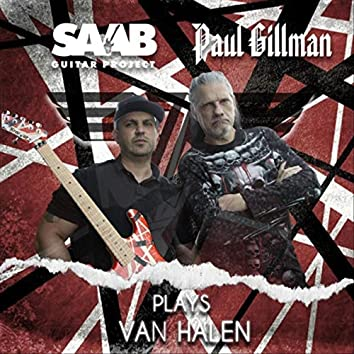 Saab Guitar Project Plays Van Halen Ft. Paul Gillman