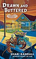 Drawn and Buttered (Lobster Shack Mystery)