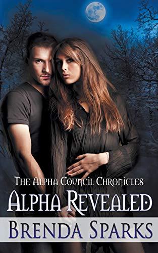 Alpha Revealed (Alpha Council Chronicles)