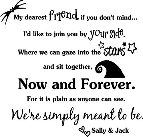 My dearest friend if you don't mind now and forever We're simply meant to be Jack and Sally. Vinyl Wall Decor Quotes Sayings inspirational lettering movie sticker stencil wall art decor