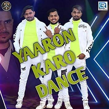 Yaaro Karo Dance