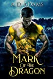 Mark of the Dragon: 1 (Dragon Justice)