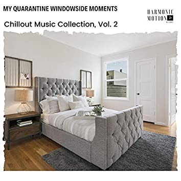 My Quarantine Windowside Moments - Chillout Music Collection, Vol. 2