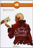 Le Barbier de Séville (Livre de l'élève) by Beaumarchais (2003-10-08) - Hachette Education - 08/10/2003