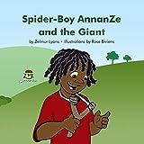 Spider-Boy AnnanZe and the Giant: Volume 1