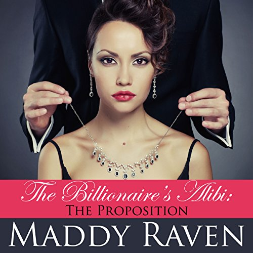 The Billionaire's Alibi: The Proposition audiobook cover art