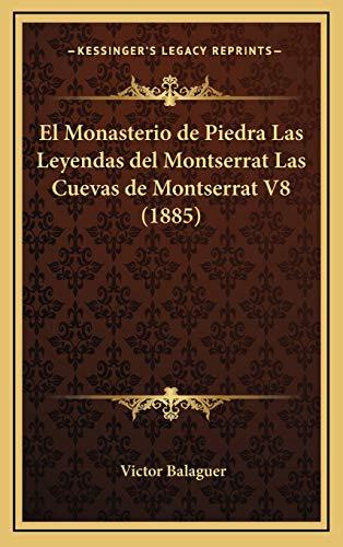 Monasterio de Piedra Las Leyendas del Montserrat Las Cuevas