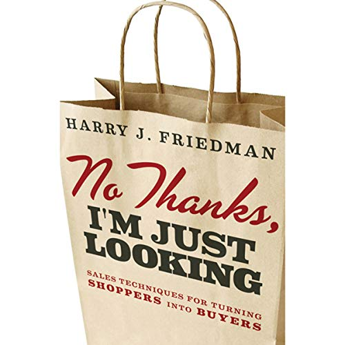 No Thanks, I'm Just Looking Audiobook By Harry J. Friedman cover art