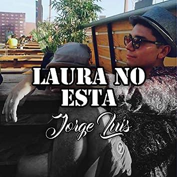 Laura No Esta (Remasterizado)