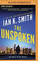 The Unspoken (Ashe Cayne)