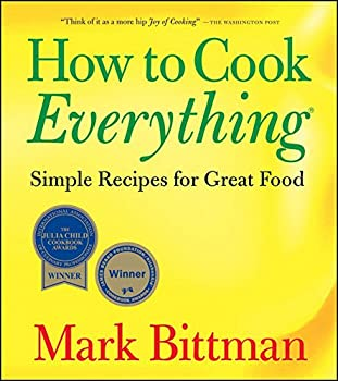 Paperback How to Cook Everything: Simple Recipes for Great Food Book