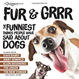 Fur & Grrr: The Funniest Things People Have Said About DOGS