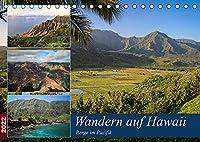 Wandern auf Hawaii - Berge im Pazifik (Tischkalender 2022 DIN A5 quer): Hawaii ist mehr als nur Surfen. Auf allen Inseln laesst es sich grossartig Wandern. (Monatskalender, 14 Seiten )