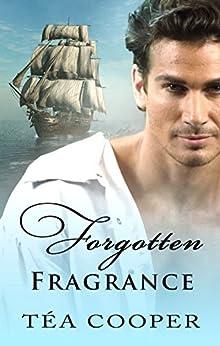Forgotten Fragrance by [Tea Cooper]
