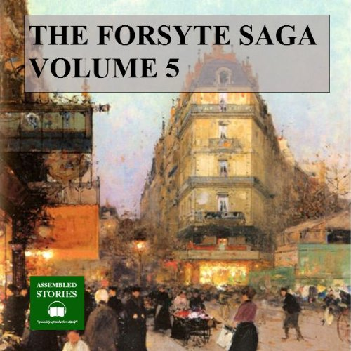 The Forsyte Saga, Volume 5 audiobook cover art