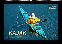 Kajak - Abenteuer und Entspannung (Wandkalender 2022 DIN A2 quer): Kajak, wilde Fluesse bezwingen oder ruhig ueber das Wasser gleiten - Abenteuer und Entspannung. (Monatskalender, 14 Seiten )