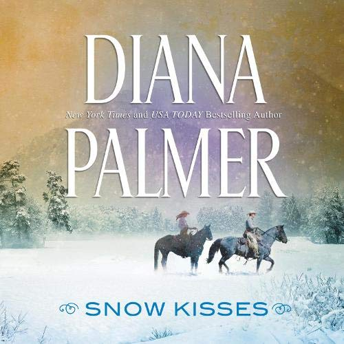 Snow Kisses Audiobook By Diana Palmer cover art