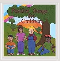 Positive Songs for Children