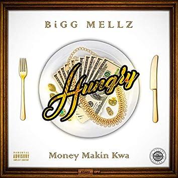 Hungry (feat. Money Makin' Kwa)