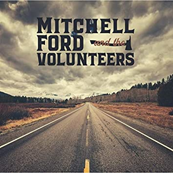 Mitchell Ford and the Volunteers