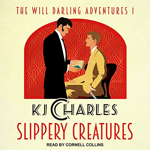 Slippery Creatures: Will Darling Adventures Series, Book 1