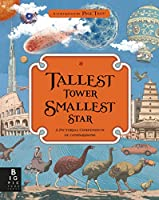 Tallest Tower, Smallest Star: A Pictorial Compendium of Comparisons