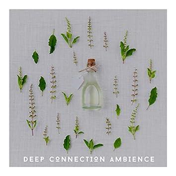 Meditation Yoga Focus - Deep Connection Ambience