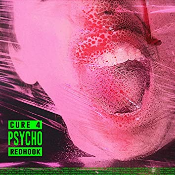 Cure 4 Psycho