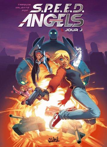 SPEED Angels T01: Jour J