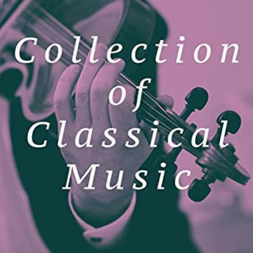 Collection of Classical Music