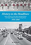 History in the Headlines: Half a Century of the Most Notable Events in El Cajon Valley and Surrounding Areas