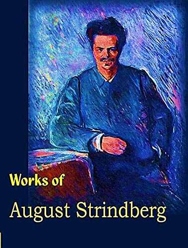 The Complete Works of August Strindberg (English Edition)