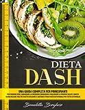Dieta Dash? Ma cosa è un detersivo? Scopriamo insieme tutti i segreti