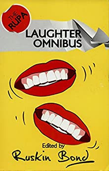 The Rupa Laughter Omnibus by [Ruskin Bond]