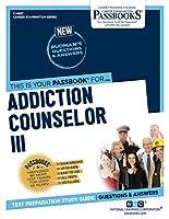 Addiction Counselor III (Career Examination)