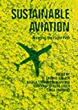 Sustainable Aviation: Greening the Flight Path