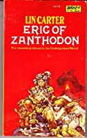Eric of Zanthodon 0879977310 Book Cover